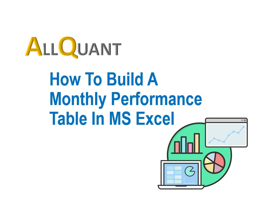 Building An Monthly Investment Performance Table in MS Excel